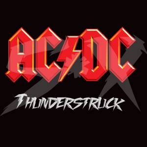 Song of the day: AC/DC- Thunderstruck