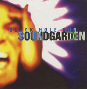 Soundgarden-Black-Hole-Sun
