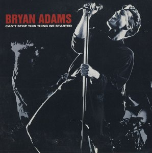 Bryan-Adams-Cant-Stop-This-Thing