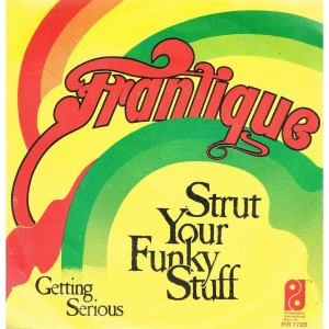 Frantique_Strut_your_funky_stuff