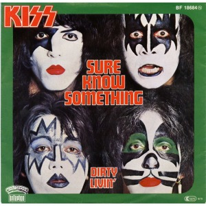 kiss sure know something
