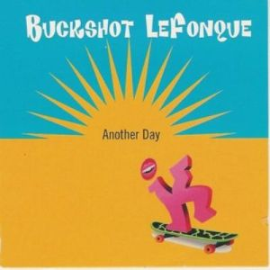 buckshot lefonque another day