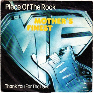 mother's finest- piece of rock